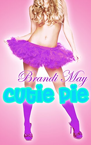 Cutie Pie (Naughty Older Man Younger Woman First Time Taboo) (English Edition) Womens Cutie Pie
