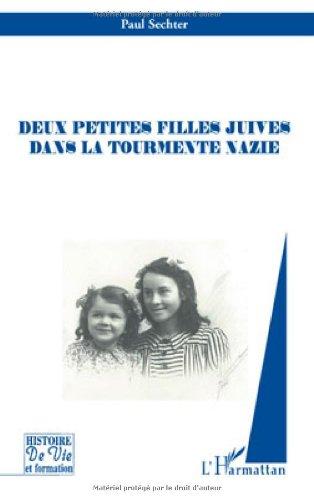 Deux petites filles juives dans la tourmente nazie