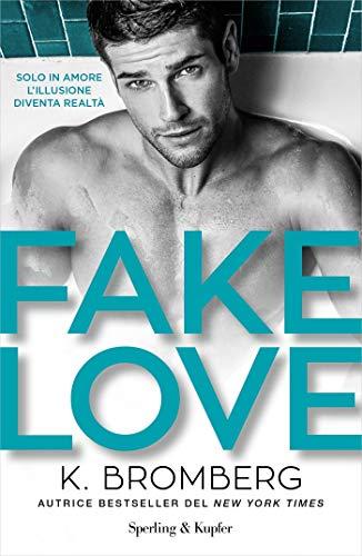 Fake Love (versione italiana) di [BROMBERG, K.]