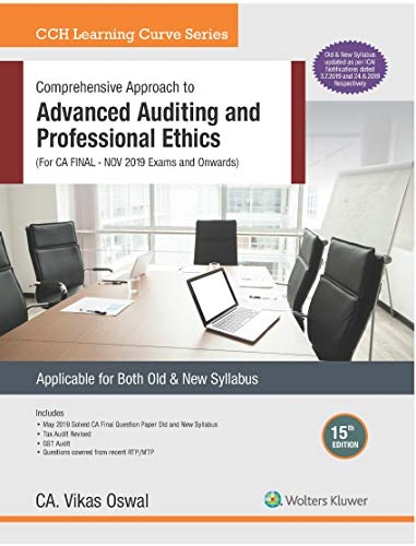 Comprehensive Approach to Advanced Auditing and Professional Ethics (CA Final - Old & New Syllabus)