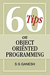 60 Tips on Object Oriented Programming by S G Ganesh (2008-10-23)