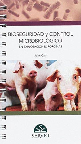 BIOSEGURIDAD Y CONTROL MICROBIOLOGICO