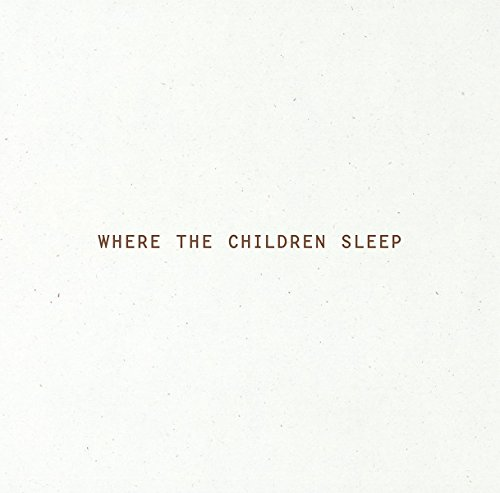 Where the Children Sleep par Magnus Wennman