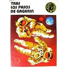 Tras Los Pasos De Gagarin