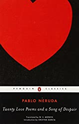 Twenty Love Poems and a Song of Despair: Dual-Language Edition (Penguin Classics)