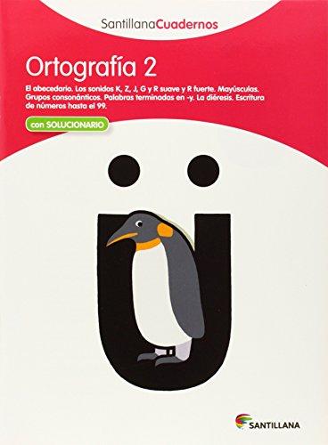 Santillana Cuadernos Ortografia: Ortografia Pauta 2