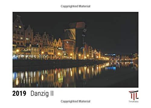 Danzig II 2019 - Timokrates desk calendar, picture calendar, photo calendar - DIN A5 (21 x 15 cm)