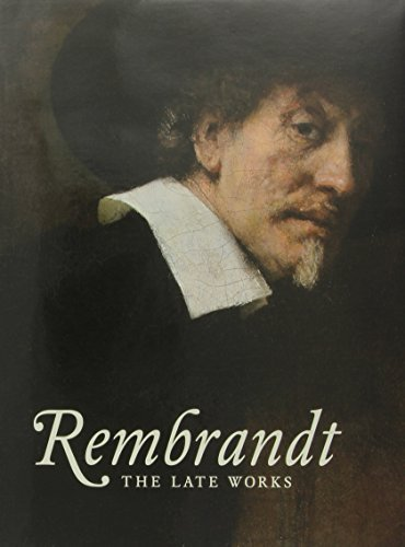 Rembrandt: The Late Works (National Gallery London) by Gregor Weber (2014-10-03)