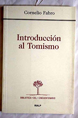 Introducción al Tomismo (Biblioteca del Cincuentenario)