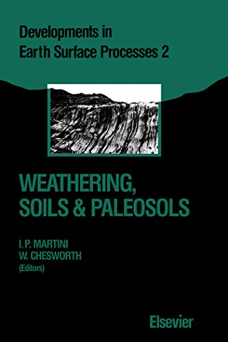 Weathering, Soils & Paleosols (Developments in Earth Surface Processes)