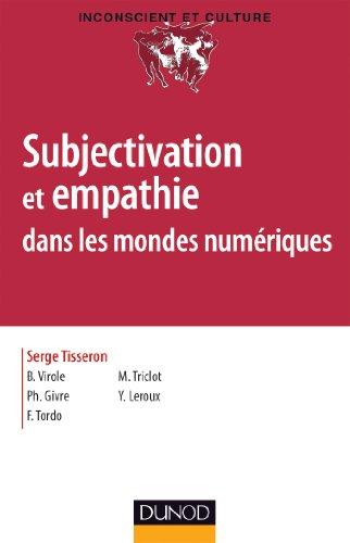 Subjectivation et empathie dans les mondes numriques