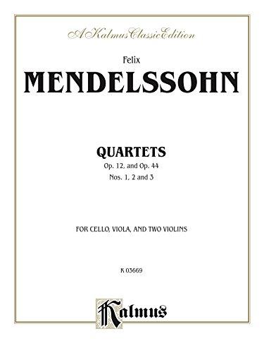 String Quartets, Opus 12; Opus 44, Nos. 1, 2 & 3: