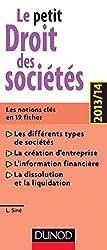 Le petit Droit des sociétés 2013/14 - Les notions clés en 19 fiches