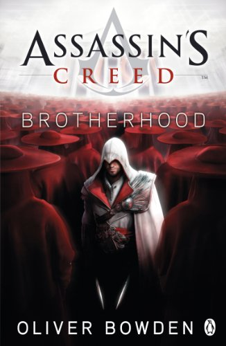 Assassin's Creed: Brotherhood: Assassin's Creed Book 2 (English Edition)