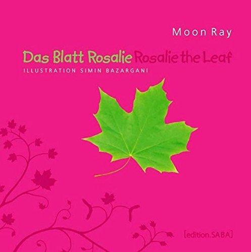 Träume Blatt (Das Blatt Rosalie /Rosalie the Leaf)