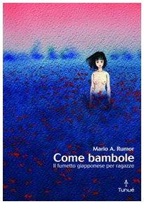 Come bambole. Storia e analisi del fumetto giapponese per ragazze (Lapilli)