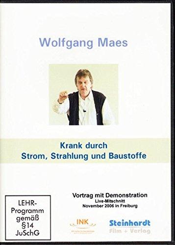 Krank durch Strom, Strahlung und Baustoffe: Vortrag mit Demonstration [4 DVDs]