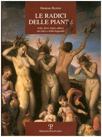 le-radici-delle-piante-erbe-fiori-frutti-alberi-nel-mito-e-nella-legenda