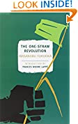 #1: The One-Straw Revolution: An Introduction to Natural Farming (New York Review Books Classics)