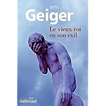 Le vieux roi en son exil (Du monde entier) (French Edition)