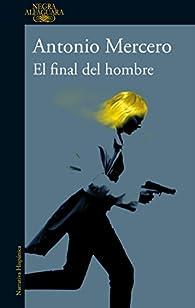 El final del hombre par Antonio Mercero