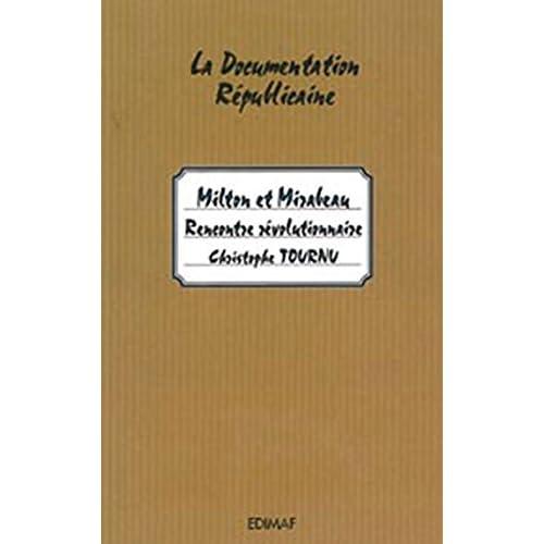 Milton et Mirabeau - Rencontre révolutionnaire