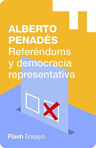Referéndums y democracia representativa (Flash Ensayo) por Alberto Penadés