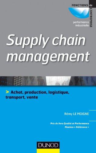 Supply chain management : Prix du livre qualité et performance 2013, catégorie Référence