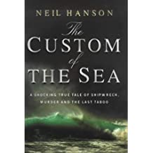 The Custom Of The Sea by Neil Hanson (1999-08-01)