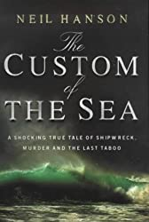 The Custom Of The Sea by Neil Hanson (1999-08-01)
