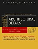 Architectural Details: Classic Pages from Architectural Graphic Standards 1940-1980