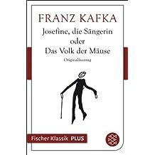 Josefine, die Sängerin oder Das Volk der Mäuse (Fischer Klassik Plus 392)