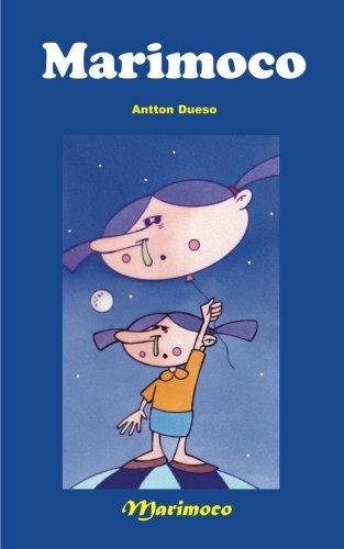 Marimoco: Volume 1 por Anton Dueso