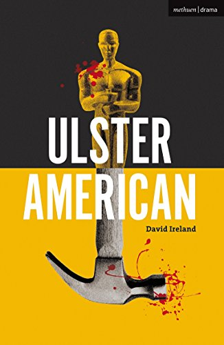 Ulster American (Modern Plays) por David Ireland