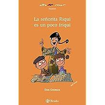 La señorita Riqui es un poco friqui (Castellano - A Partir De 8 Años - Altamar) - 9788469620243