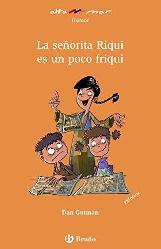 La señorita Riqui es un poco friqui (Castellano - A Partir De 8 Años - Altamar) - 9788469620243 por Dan Gutman