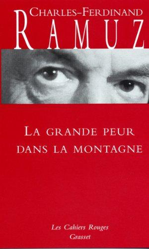 La grande peur dans la montagne : (*) (Les Cahiers Rouges) (French Edition) -