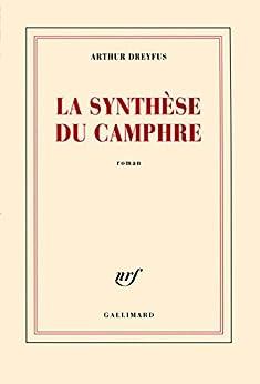 La synthèse du camphre par [Dreyfus, Arthur]