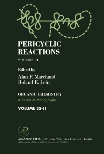 Pericyclic Reactions: Organic Chemistry: A Series of Monographs, Volume 35-II: Volume 2