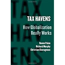 Tax Havens: How Globalization Really Works