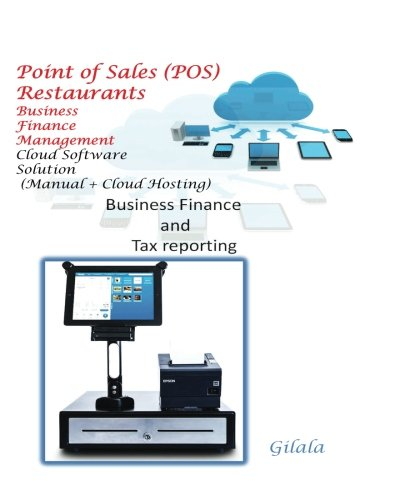 Point of Sales (POS) Restaurants  Business  Management (Manual + Cloud Hosting): Business Finance and Tax reporting