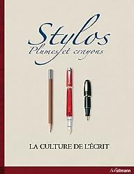 Stylos, Plumes et Crayons - la Culture et l'Ecrit