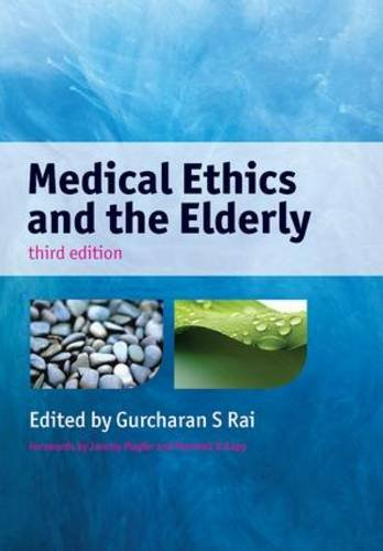 Medical Ethics and the Elderly, 3rd Edition