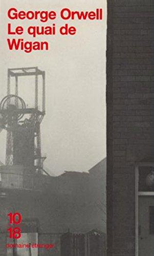 Le quai de Wigan par George ORWELL