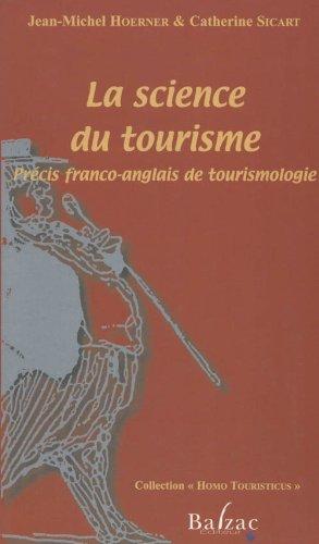La science du tourisme : Précis franco-anglais de tourismologie par Jean-Michel Hoerner