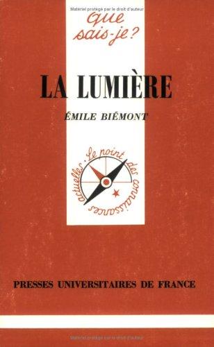 La lumière par Emile Biémont