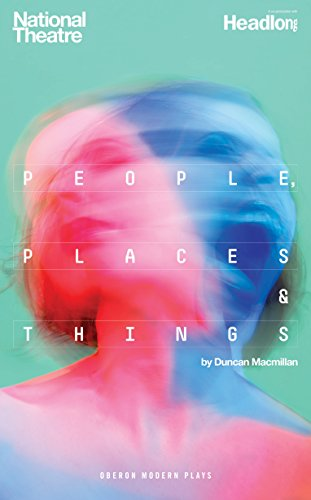 people-places-things-oberon-modern-plays