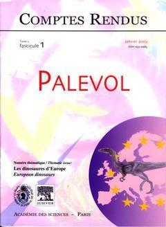 Comptes Rendus Académie des Sciences, Palevol, Tome 2, Fasc 1, Janvier 2003 : les Dinosaures d'Europ
