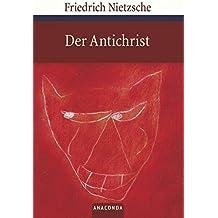 Der Antichrist - Fluch auf das Christentum