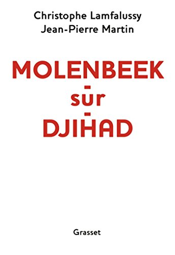 Molenbeek-sur-djihad: document par Jean-Pierre Martin